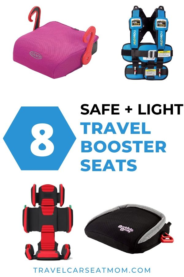 "Collage with four best travel booster seats: Graco Turbo GO, Ride Safer travel vest, hifold folding backless booster seat, Bubblebum inflatable booster seat. In center is a blue hexagon with white ""8"" and adjacent text: ""Safe and light travel booster seats"""