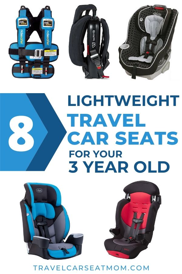"Collage of 5 best travel car seat for 3 year old: blue Ride Safer travel vest, Wayb Pico, black Graco Contender, red Cosco Finale DX, blue Evenflo Maestro Sport. Text in center: ""8 lightweight travel car seats for your 3 year old"""