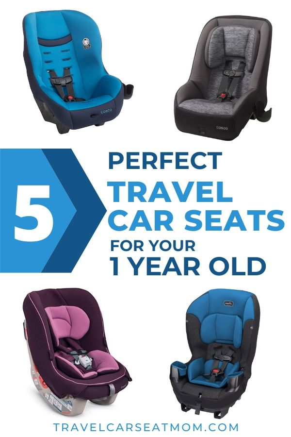 "Collage of 4 best travel car seat for 1 year old: blue Cosco Scenera Next DLX, gray Cosco Mighty Fit 65, blue Evenflo Sonus 65, purple Combi Coccoro. Text in center: ""5 perfect travel car seats for your 1 year old"""